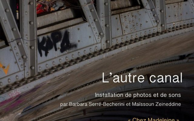 L'autre canal : installation photos & sons